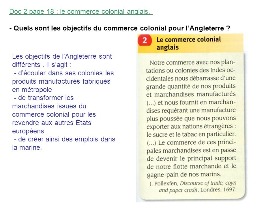 Doc 2 page 18 : le commerce colonial anglais.