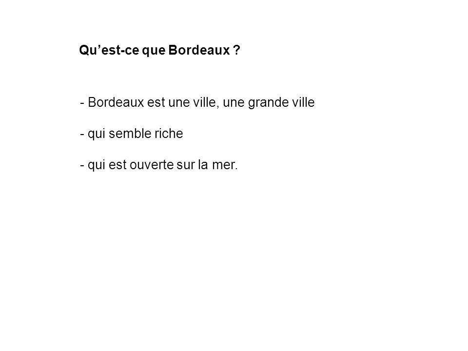 Qu'est-ce que Bordeaux