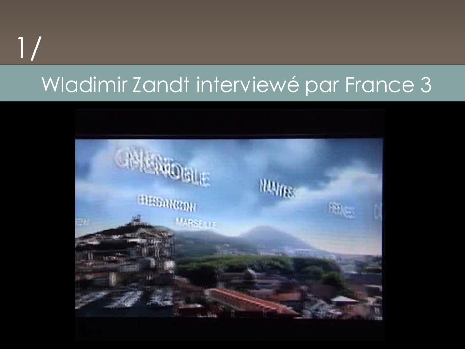 Wladimir Zandt interviewé par France 3