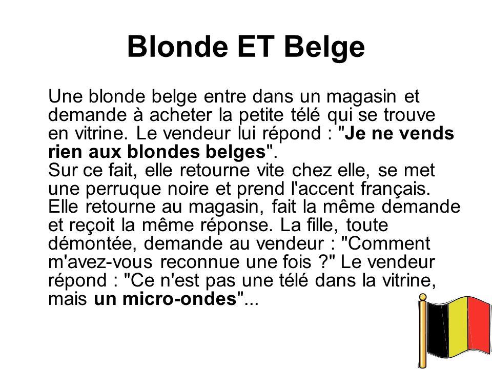 Blonde ET Belge