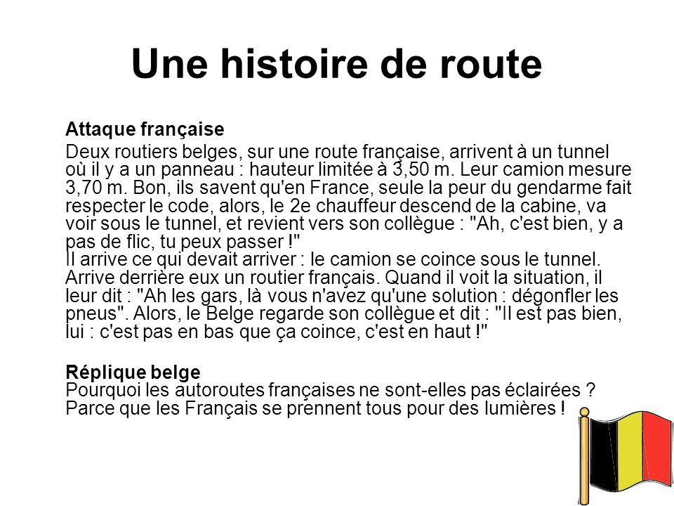 Une histoire de route Attaque française