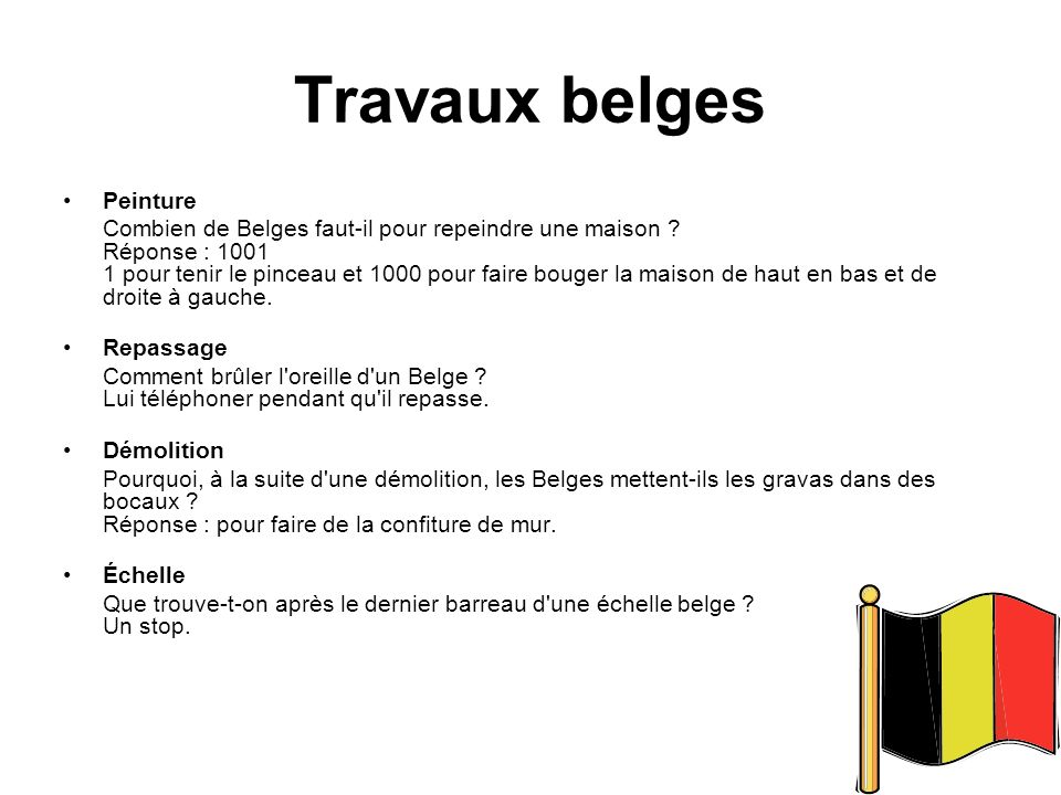 Travaux belges Peinture