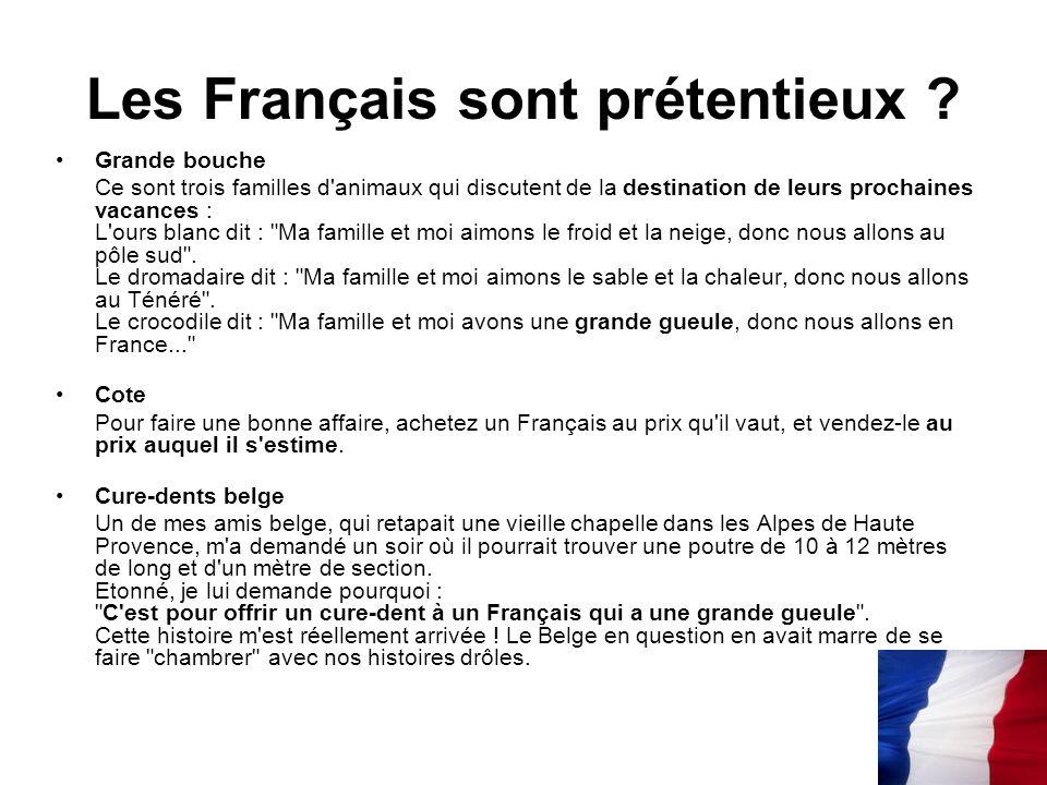 Les Français sont prétentieux