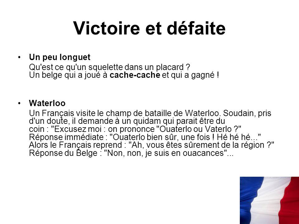 Victoire et défaite Un peu longuet