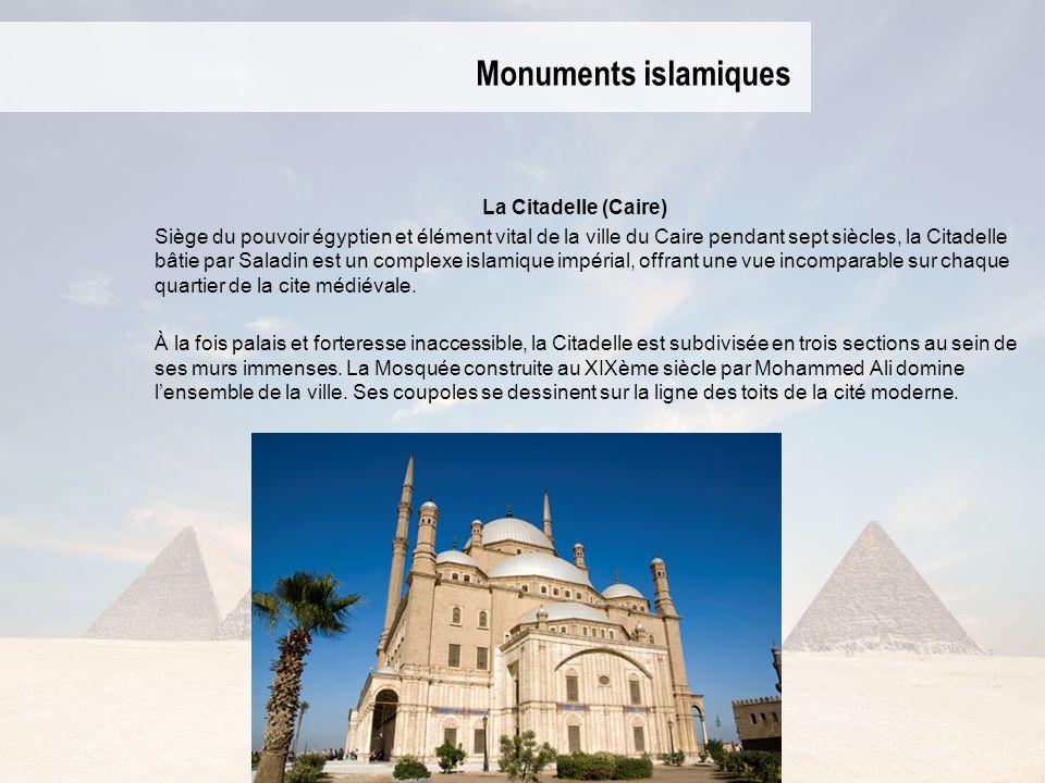 Monuments islamiques La Citadelle (Caire)