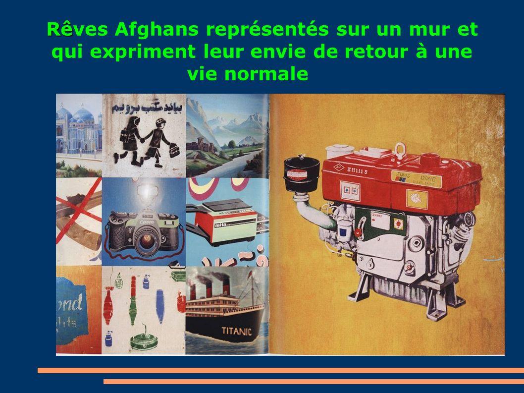 Rêves Afghans représentés sur un mur et qui expriment leur envie de retour à une vie normale