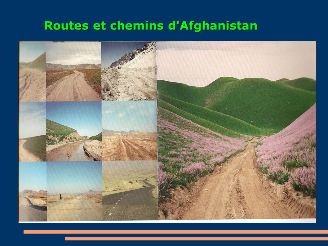 Routes et chemins d Afghanistan