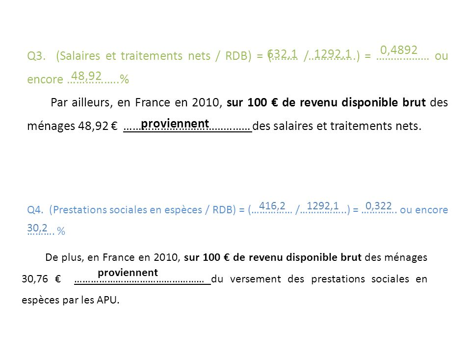 Q3. (Salaires et traitements nets / RDB) = (……… /……