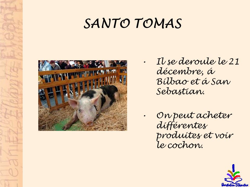 SANTO TOMAS Il se deroule le 21 décembre, á Bilbao et á San Sebastian.