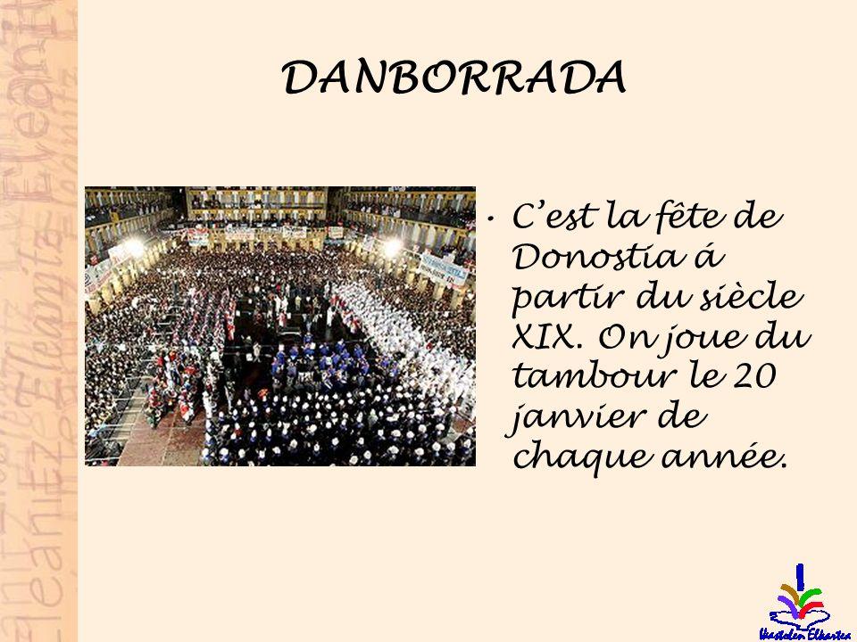 DANBORRADA C'est la fête de Donostia á partir du siècle XIX.