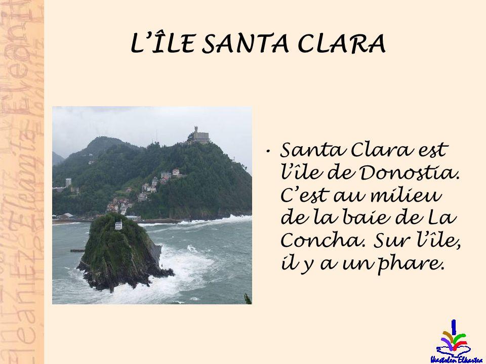 L'ÎLE SANTA CLARA Santa Clara est l'île de Donostia.