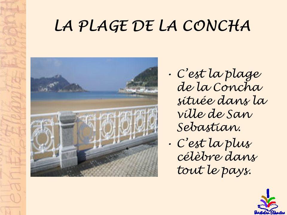 LA PLAGE DE LA CONCHA C'est la plage de la Concha située dans la ville de San Sebastian.