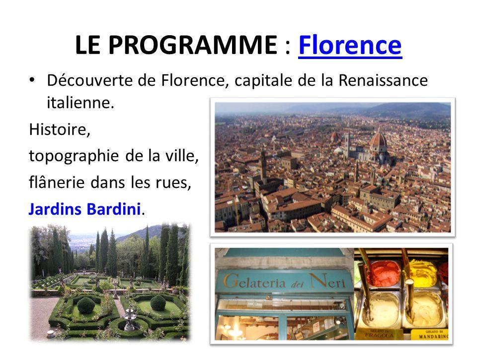 LE PROGRAMME : Florence