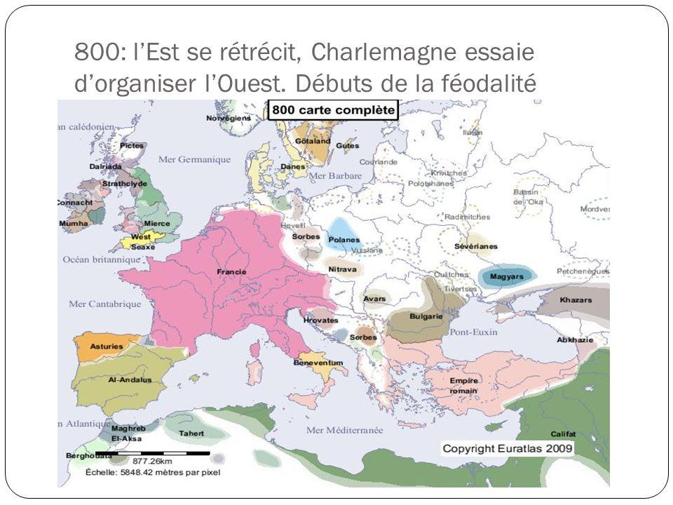 800: l'Est se rétrécit, Charlemagne essaie d'organiser l'Ouest