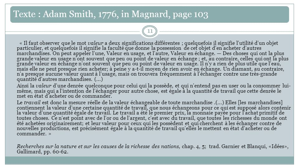 Texte : Adam Smith, 1776, in Magnard, page 103