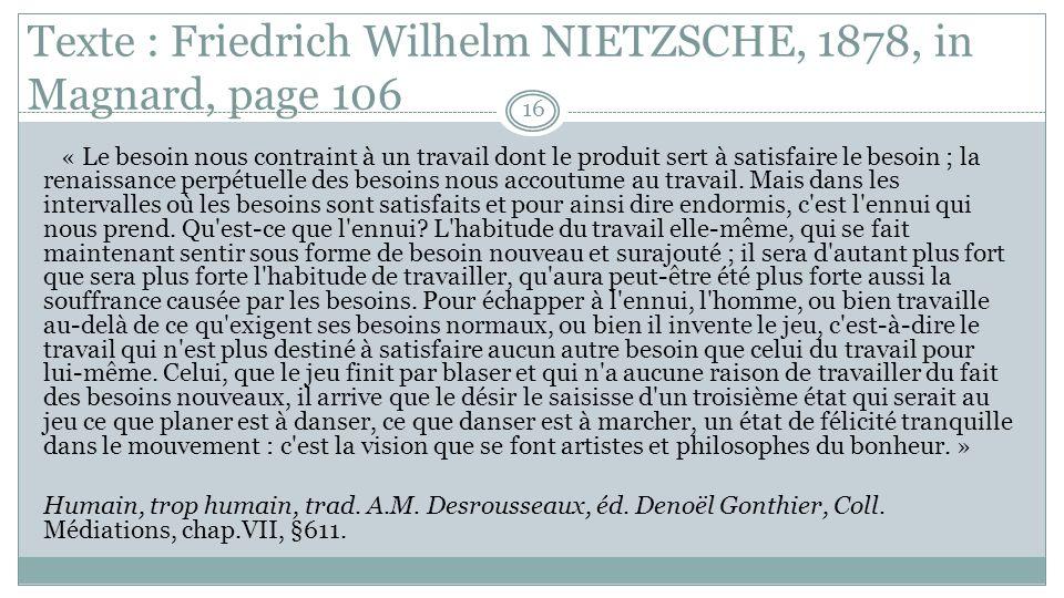 Texte : Friedrich Wilhelm NIETZSCHE, 1878, in Magnard, page 106