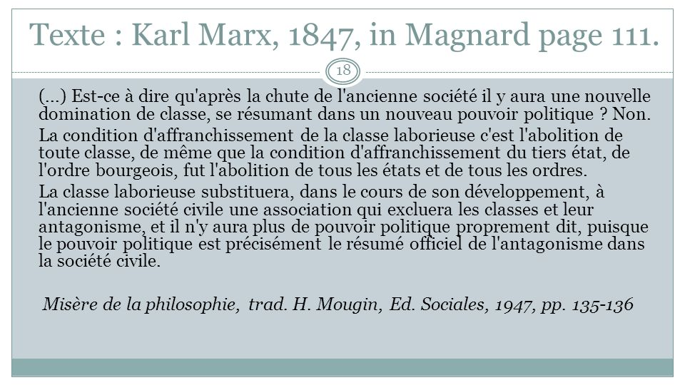 Texte : Karl Marx, 1847, in Magnard page 111.