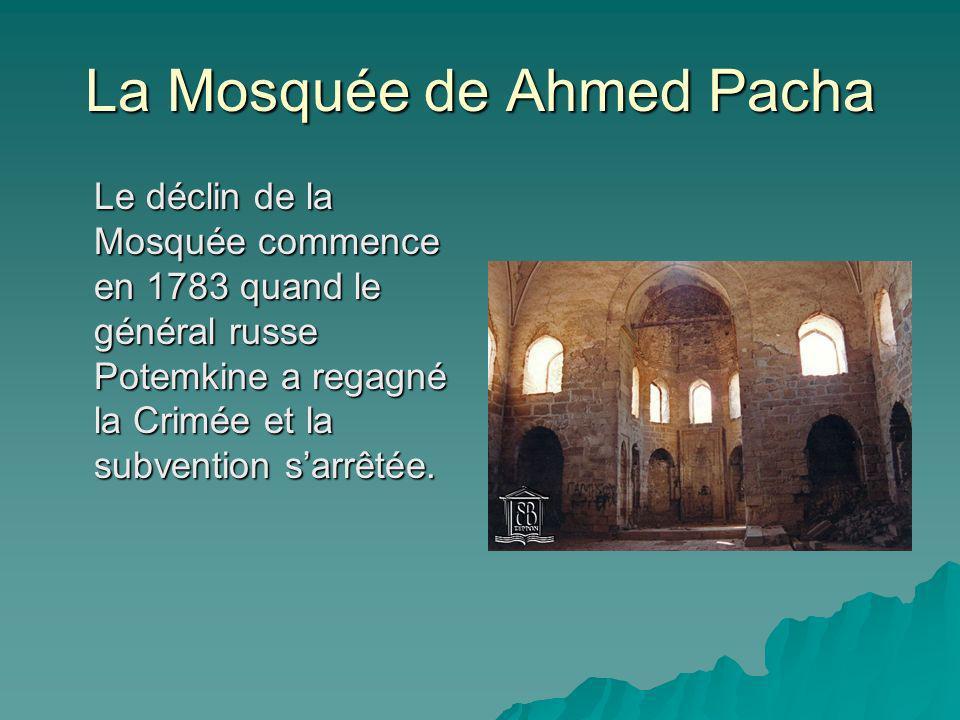 La Mosquée de Ahmed Pacha