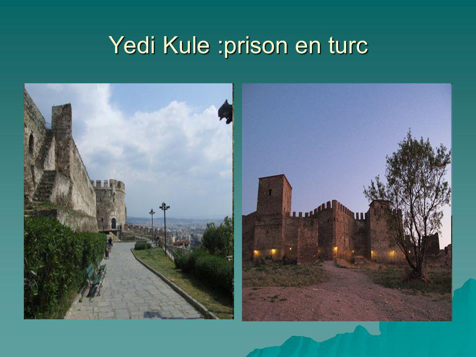 Yedi Kule :prison en turc