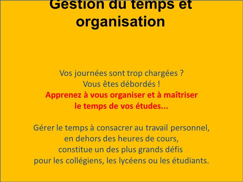 Gestion du temps et organisation