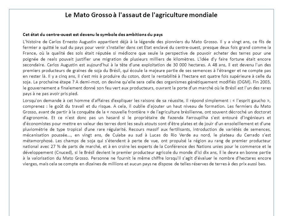 Le Mato Grosso à l assaut de l agriculture mondiale