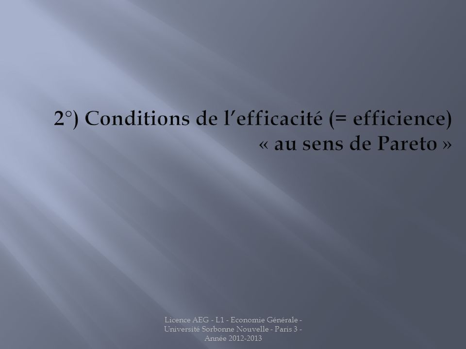 2°) Conditions de l'efficacité (= efficience) « au sens de Pareto »