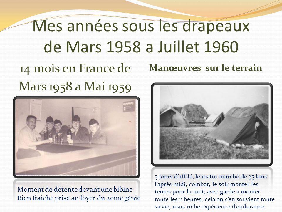 Mes années sous les drapeaux de Mars 1958 a Juillet 1960