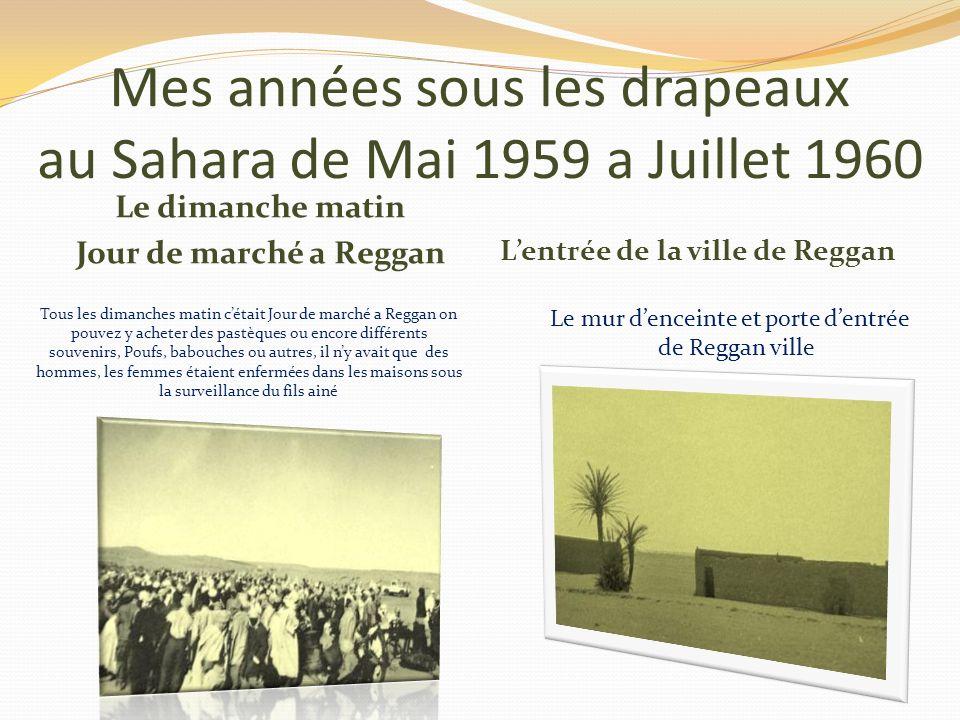 Mes années sous les drapeaux au Sahara de Mai 1959 a Juillet 1960
