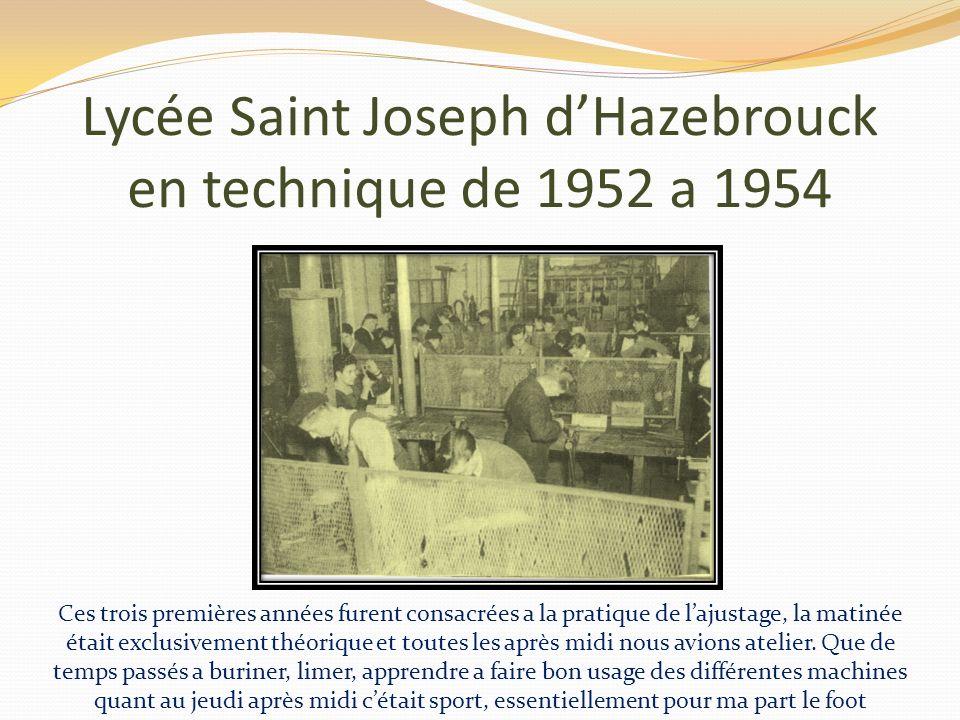 Lycée Saint Joseph d'Hazebrouck en technique de 1952 a 1954
