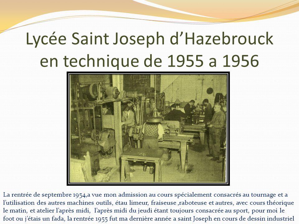 Lycée Saint Joseph d'Hazebrouck en technique de 1955 a 1956
