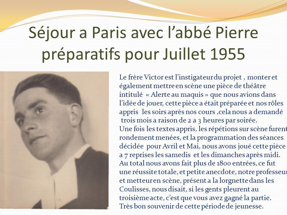 Séjour a Paris avec l'abbé Pierre préparatifs pour Juillet 1955