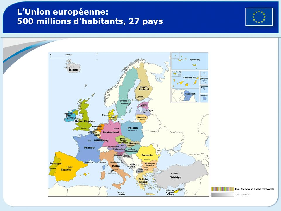L'Union européenne: 500 millions d'habitants, 27 pays