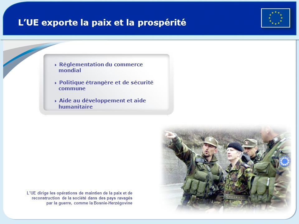 L'UE exporte la paix et la prospérité