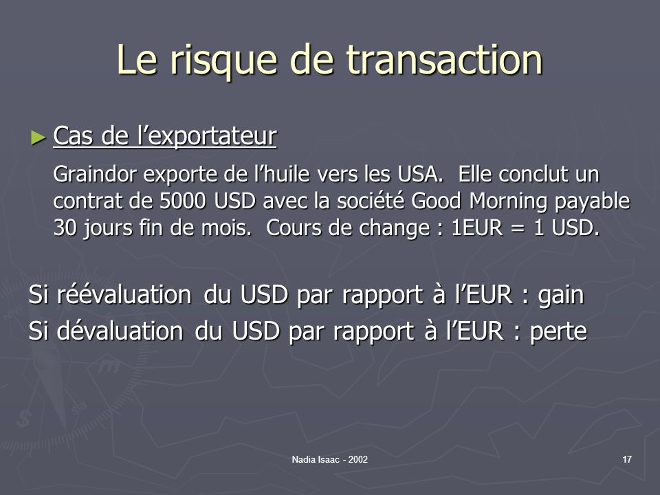 Le risque de transaction