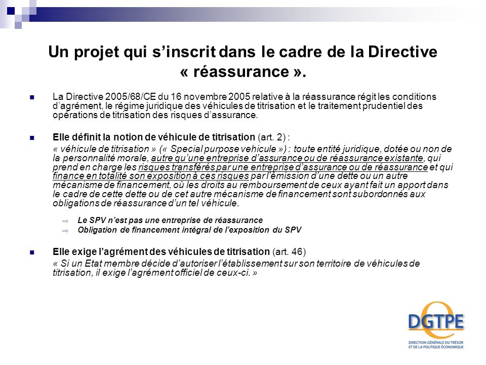 Un projet qui s'inscrit dans le cadre de la Directive « réassurance ».