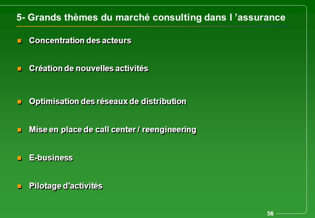 5- Grands thèmes du marché consulting dans l 'assurance