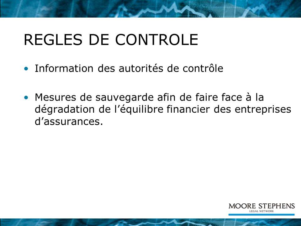 REGLES DE CONTROLE Information des autorités de contrôle