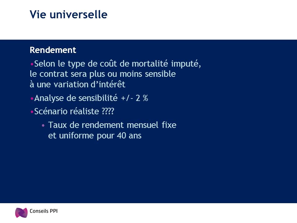 Vie universelle Rendement