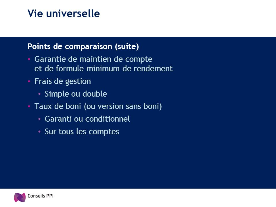 Vie universelle Points de comparaison (suite)