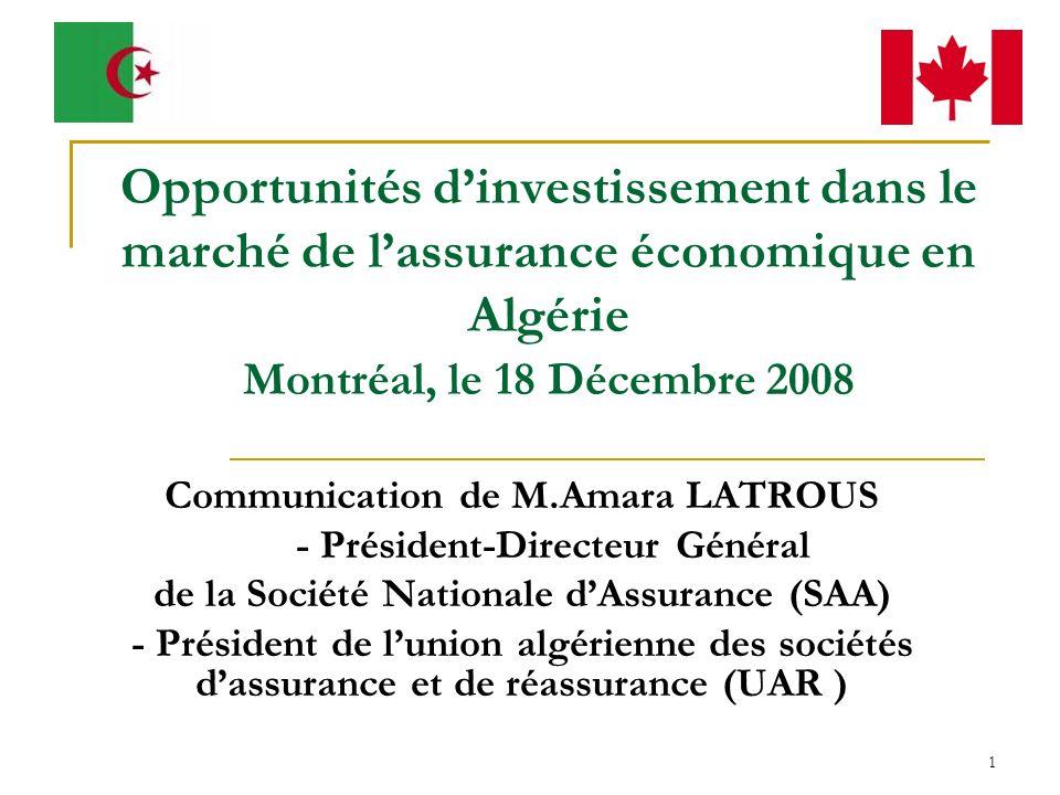 Opportunités d'investissement dans le marché de l'assurance économique en Algérie Montréal, le 18 Décembre 2008