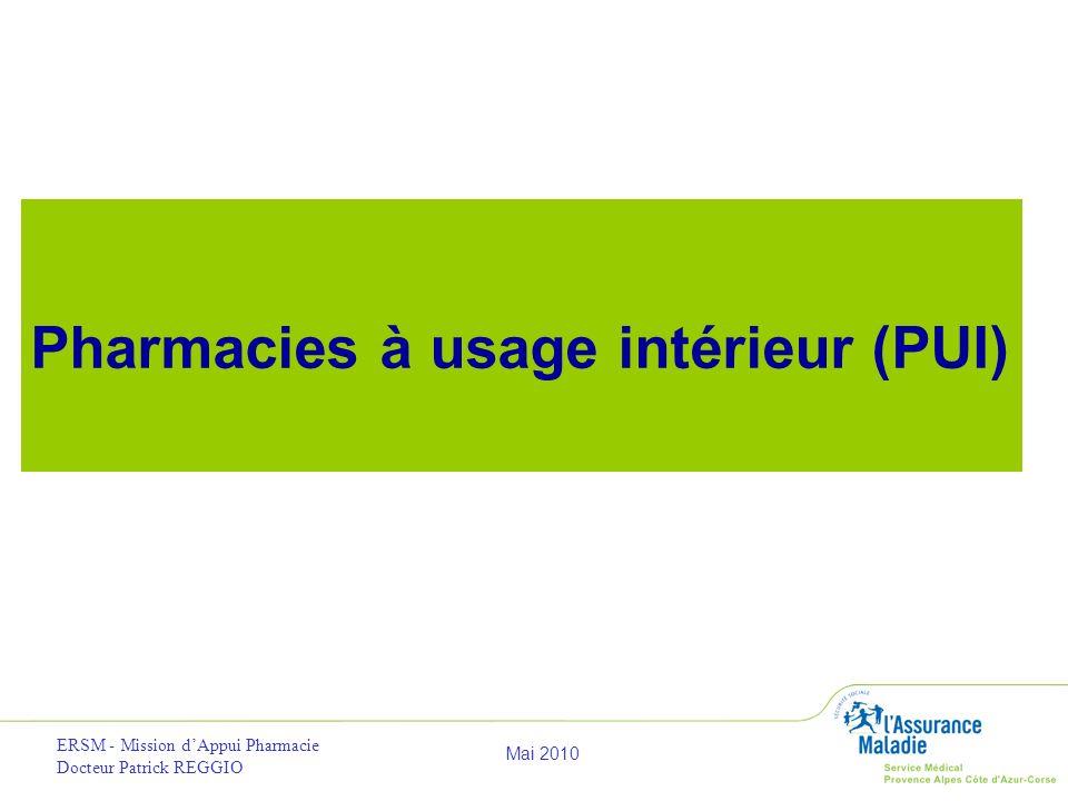 Pharmacies à usage intérieur (PUI)