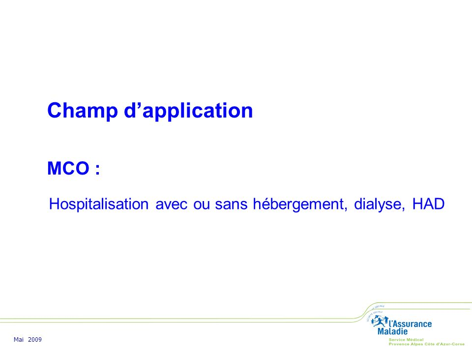 Champ d'application MCO :