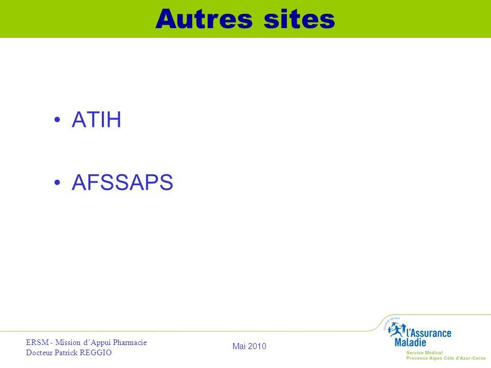 Autres sites ATIH AFSSAPS ERSM - Mission d'Appui Pharmacie
