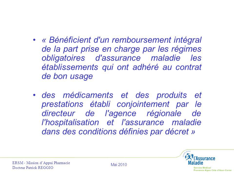 « Bénéficient d un remboursement intégral de la part prise en charge par les régimes obligatoires d assurance maladie les établissements qui ont adhéré au contrat de bon usage