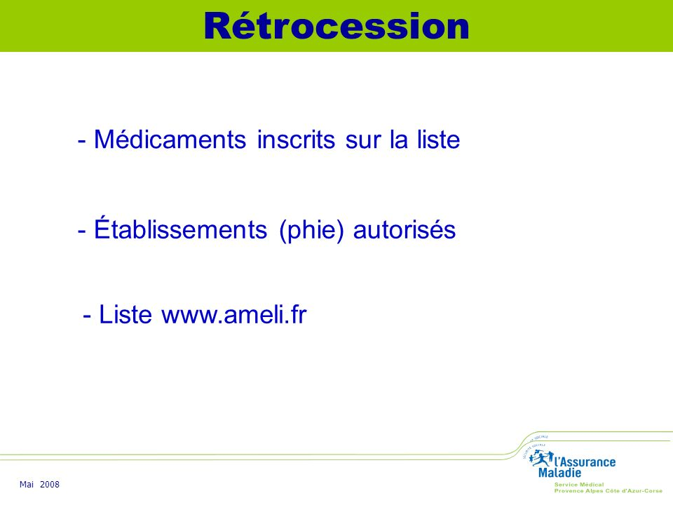 Rétrocession - Médicaments inscrits sur la liste