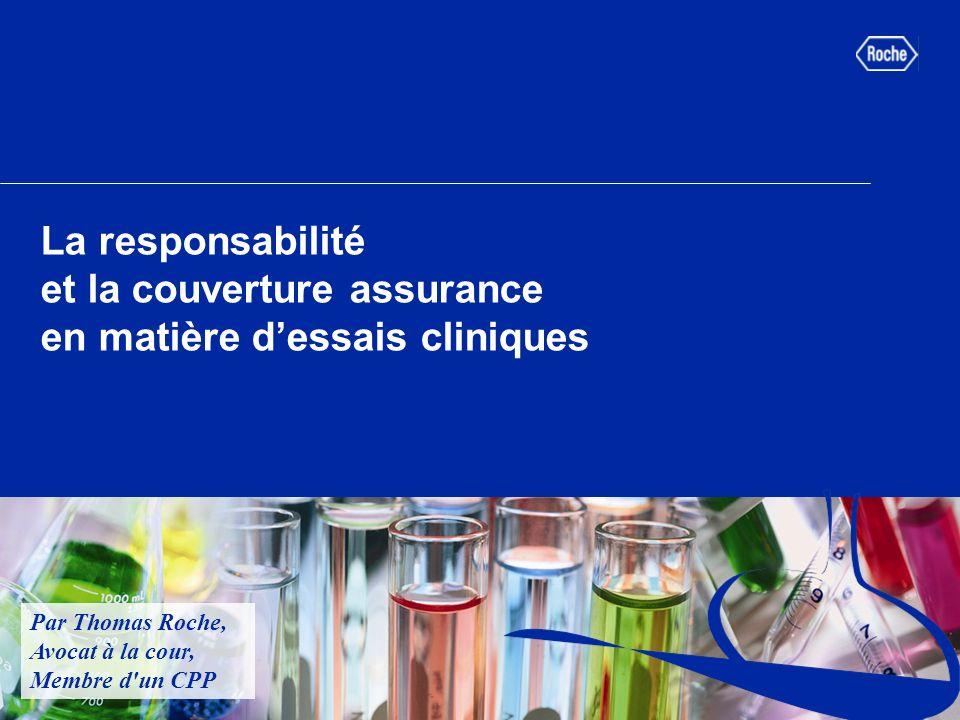 La responsabilité et la couverture assurance en matière d'essais cliniques