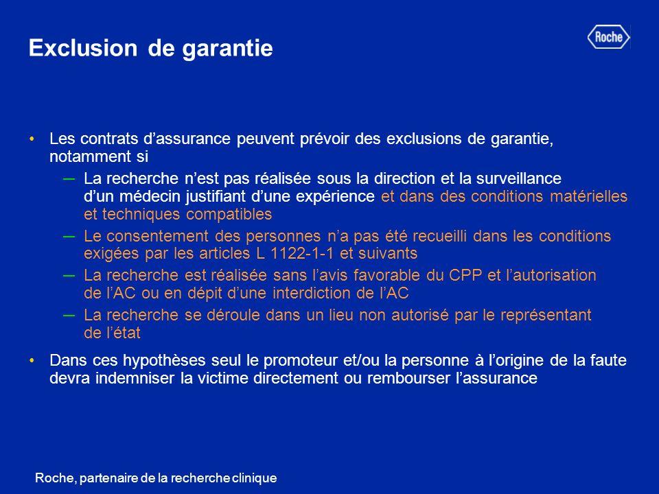 Exclusion de garantie Les contrats d'assurance peuvent prévoir des exclusions de garantie, notamment si.