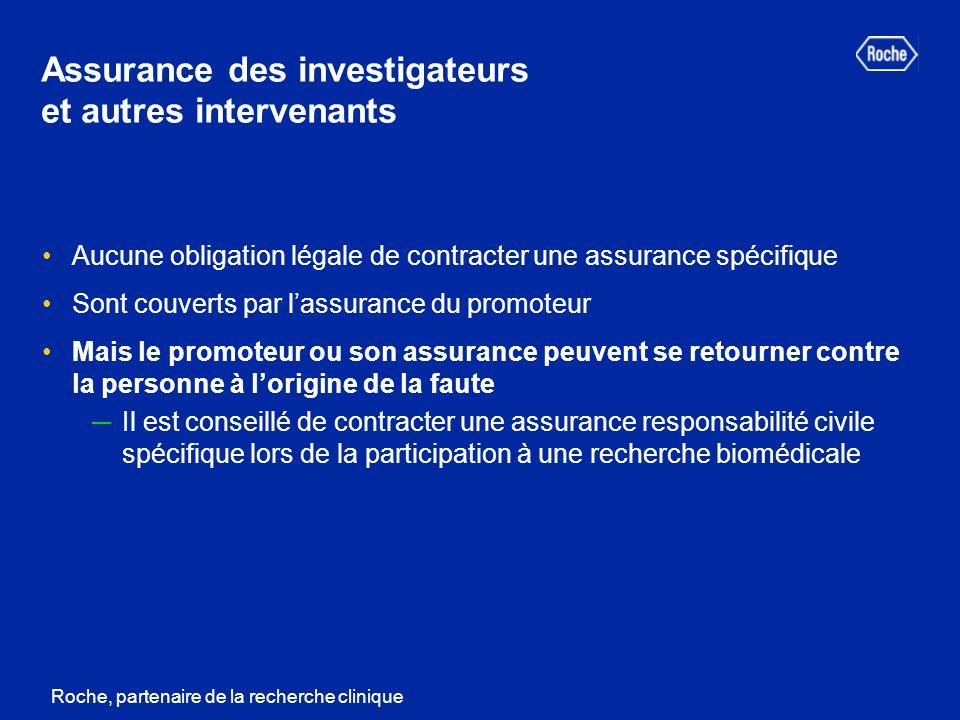 Assurance des investigateurs et autres intervenants