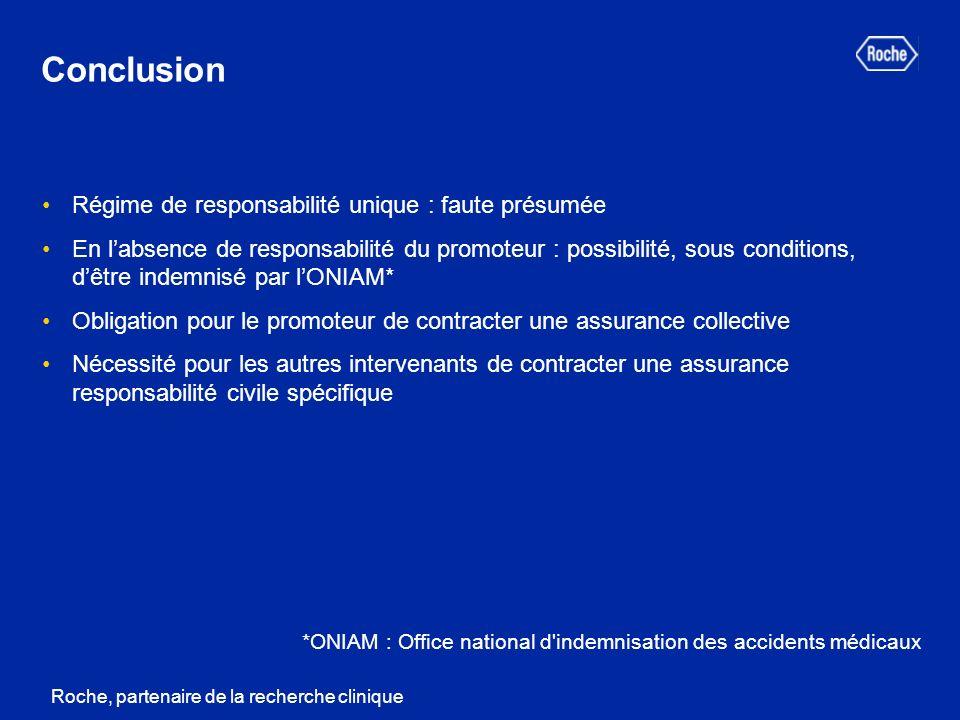 Conclusion Régime de responsabilité unique : faute présumée