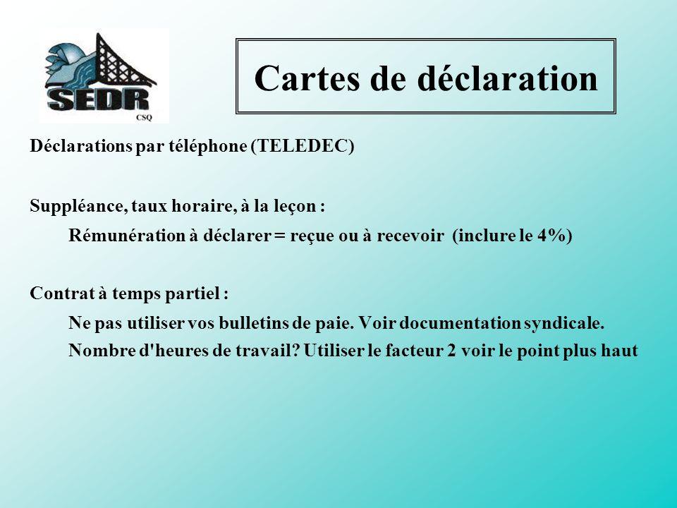 Cartes de déclaration Déclarations par téléphone (TELEDEC)